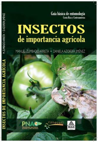 Guía básica de entomología: Insectos de importancia Agrícola