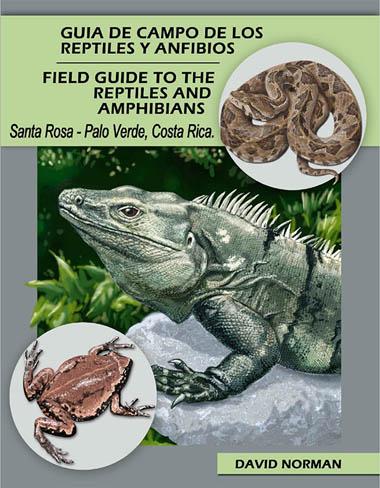 Guía de Campo de los Reptiles y Anfibios de Santa Rosa
